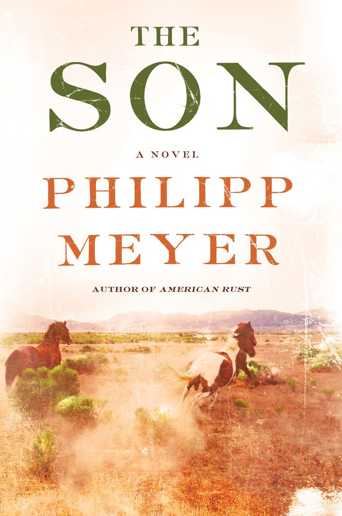 Novel cover of The Son by Philipp Meyer.