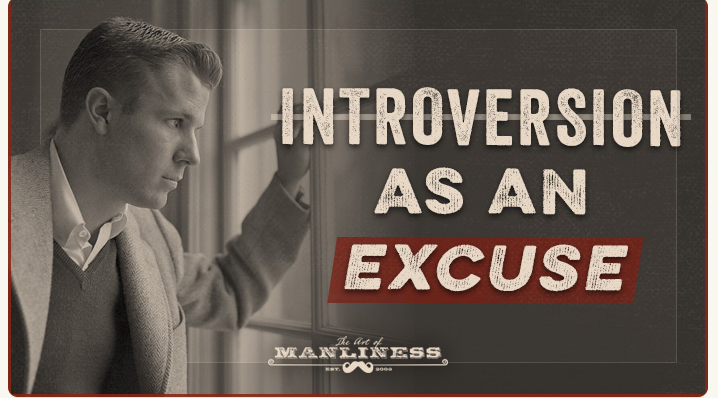 Being an Introvert — Don't Let It Become an Excuse | Art of