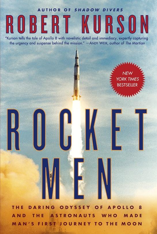 """Book cover of """"Rocket Men"""" by Robert Kurson."""