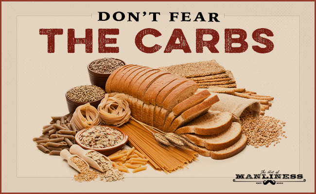 Poster by Art of Manliness about fearing the carbs.