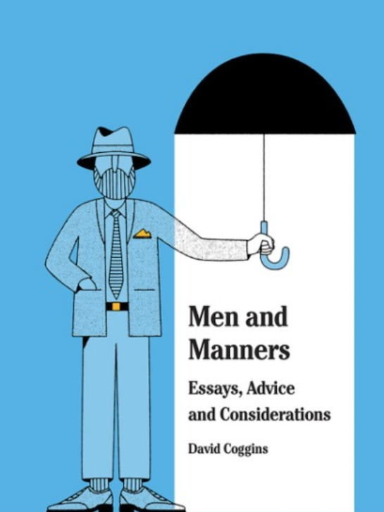"Book cover of ""Men and Manners"" by David Coggins."