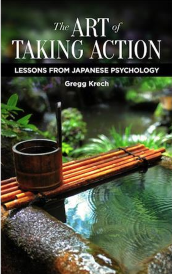 "Book cover of ""The Art of Taking Action"" by Gregg Krech."