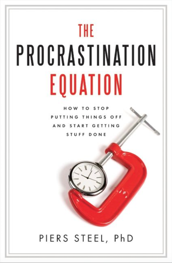 """Book cover page of """"The Procrastination Equation"""" by Piers Steel."""