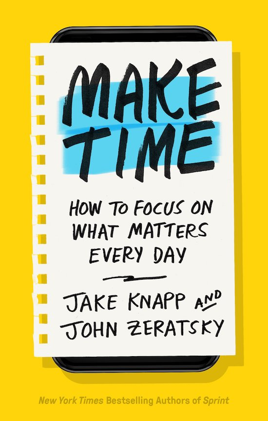 "Book cover of ""Make Time"" by Jake Knapp and John Zeratsky."