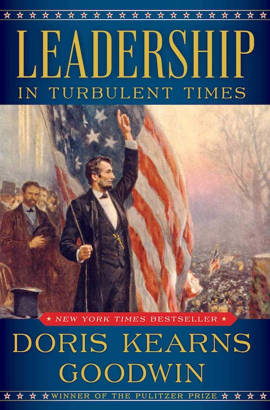 """Book cover of """"Leadership in Turbulent Times"""" by Doris Kearns Goodwin."""