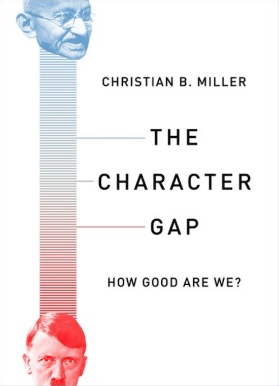 """Book cover of """" The Character Gap"""" by Christian B. Miller."""