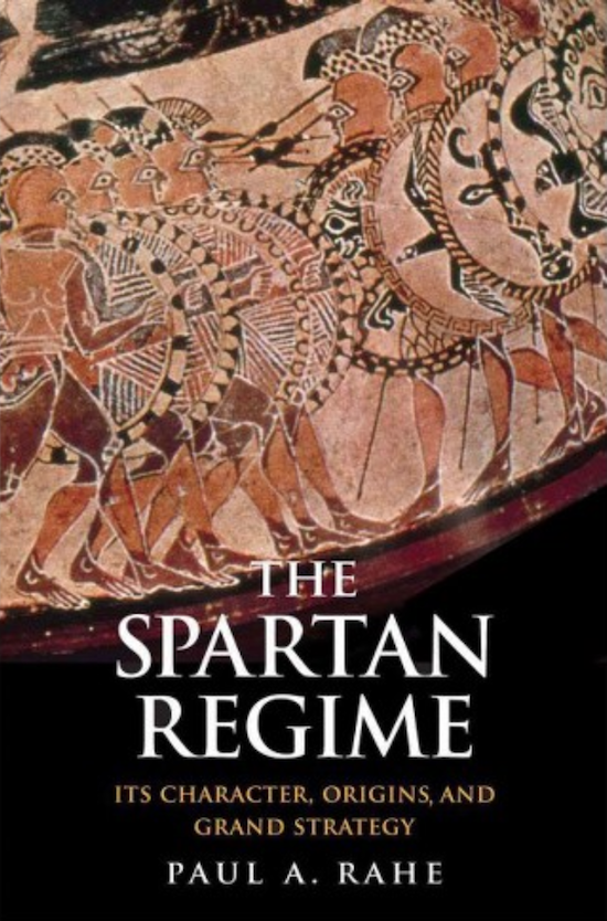 Book cover of a The Spartan Regime by Paul A.Rahe.