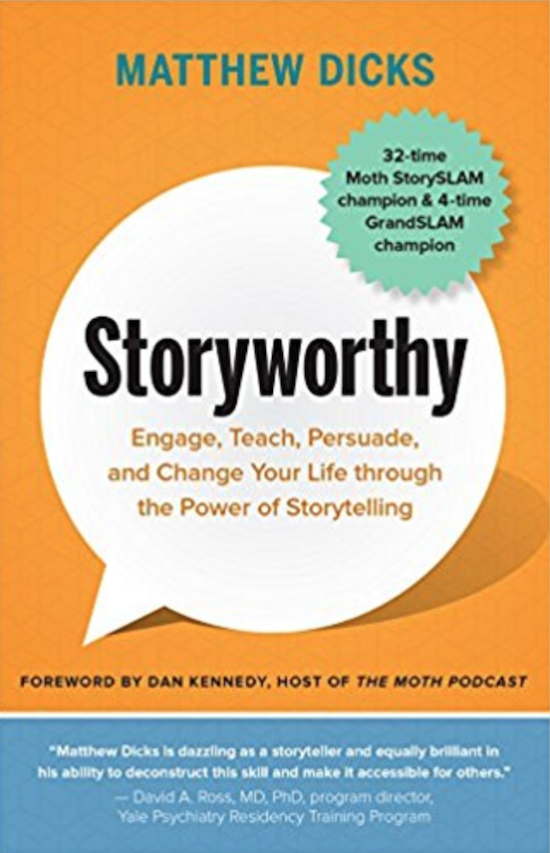Book cover of a Storyworthy by Matthew Dicks.