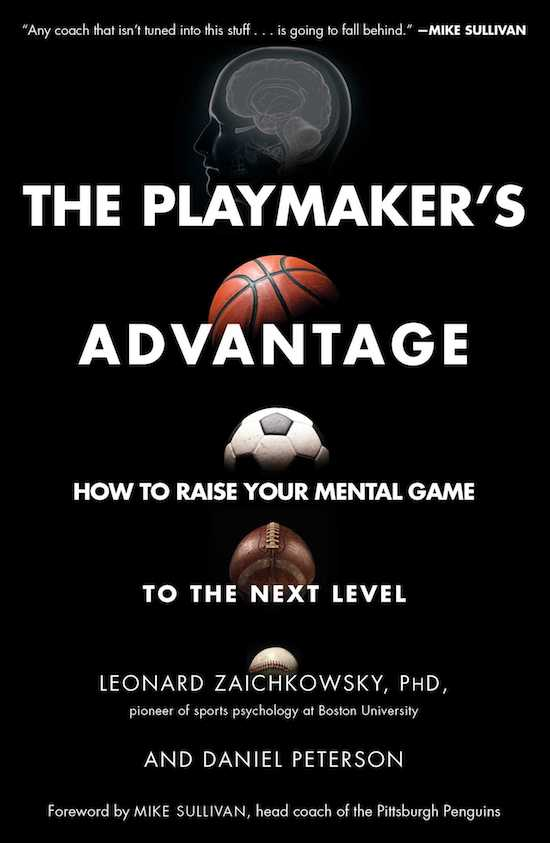 "Book cover page of ""The Playmaker's Advantage"" by Leonard Zaichkowsky and Daniel Peterson."