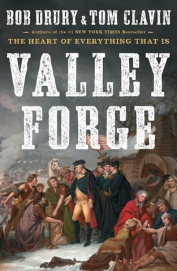 Valley Forge by Bob Drury & Tom Clavin book cover.