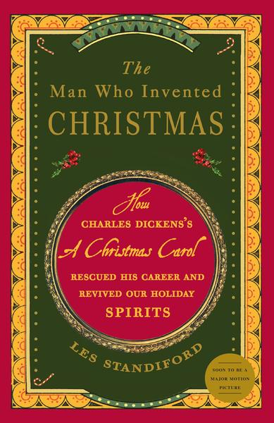The man who invented Christmas by Les Standiford book cover.