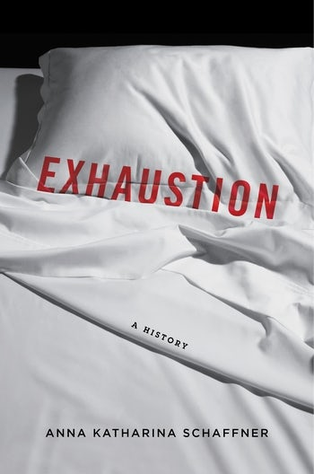 Book cover of Exhaustion by Anna Katharina Schaffner.