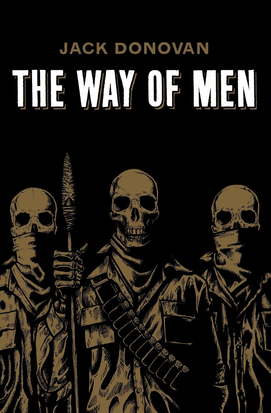 The Way of Men by Jack Donovan book cover.