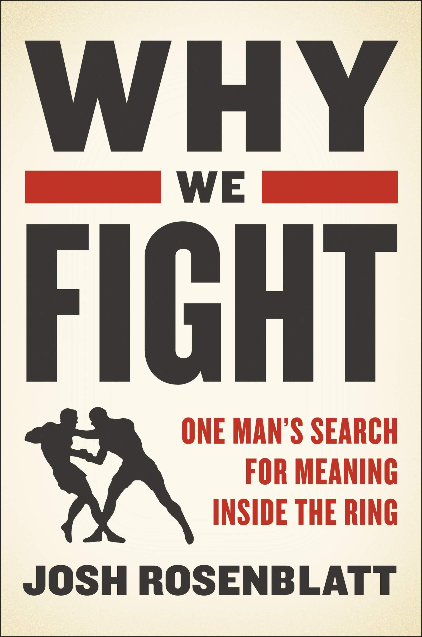 Why we Fight by Josh Rosenblatt book cover.