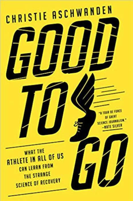 Good To Go by Christine Aschwanden book cover.