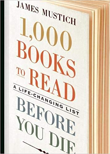 """Book cover page of """"1000 books to read before you die"""" by James Mustich."""