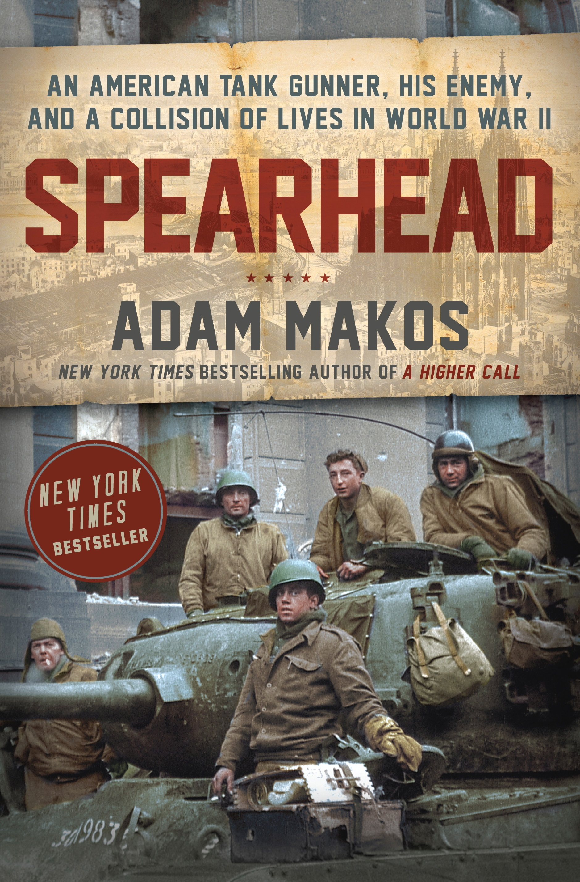 """Book cover page of """"Spearhead"""" by Adam Makos."""