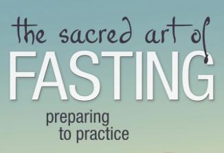 Fasting as a Religius Practice and Spiritual Discipline