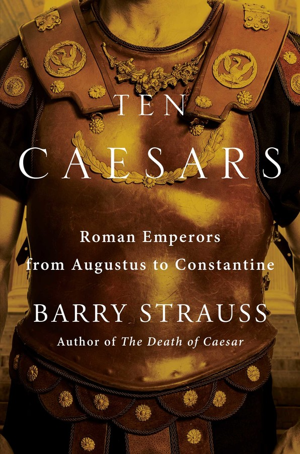 A book cover of Ten Caesars by Barry Strauss.