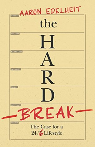 "Poster of ""the Hard Break "" by Aaron Edelheit."