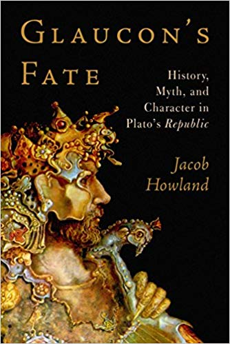 "Book cover of ""Glaucon's Fate"" by Jacob Howland."