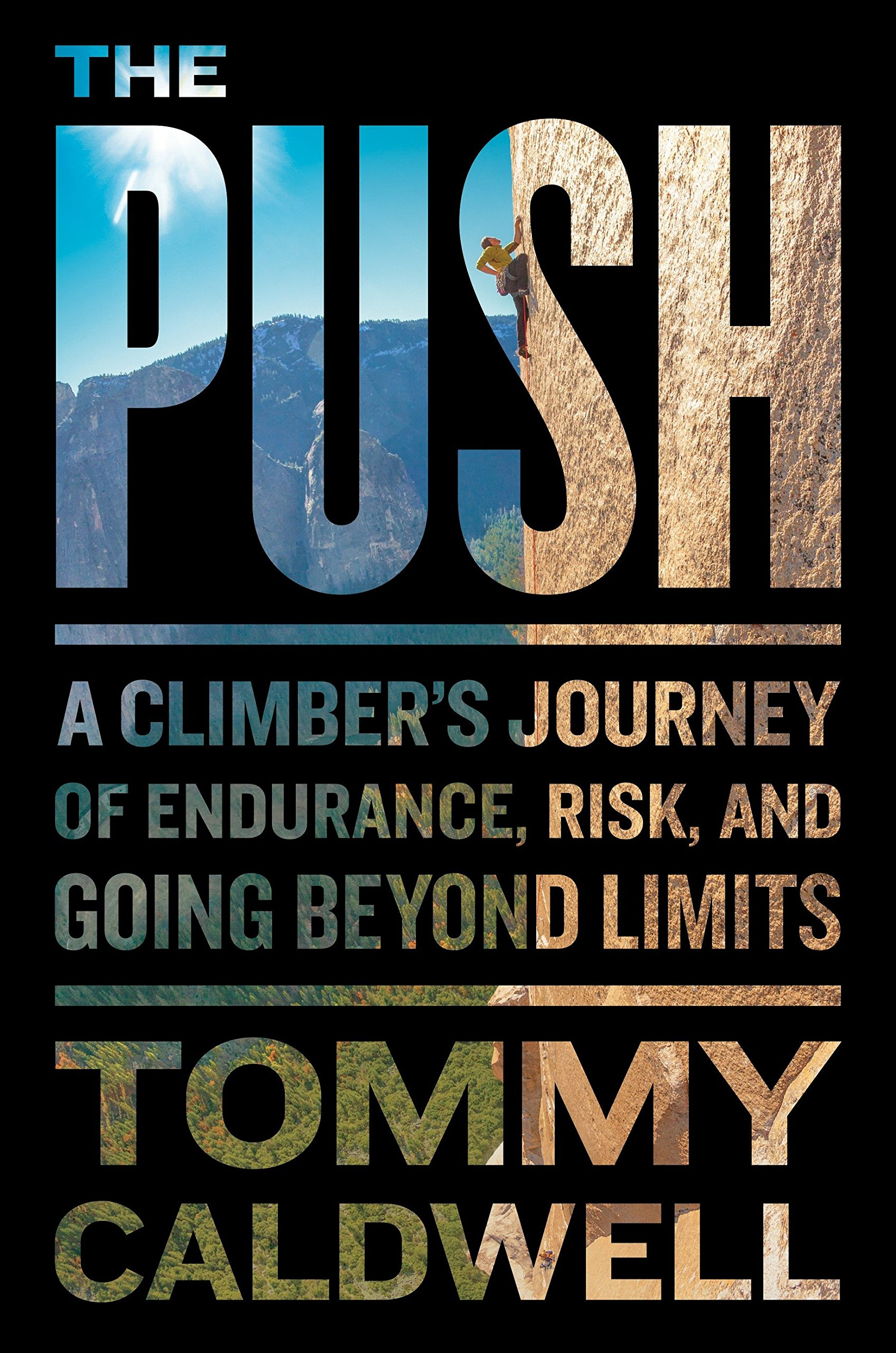 "Book cover of ""The Push"" by Tommy Caldwell."