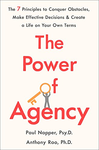 "Book cover page of ""The Power Of Agency"" by Anthony Rao and Paul Napper."