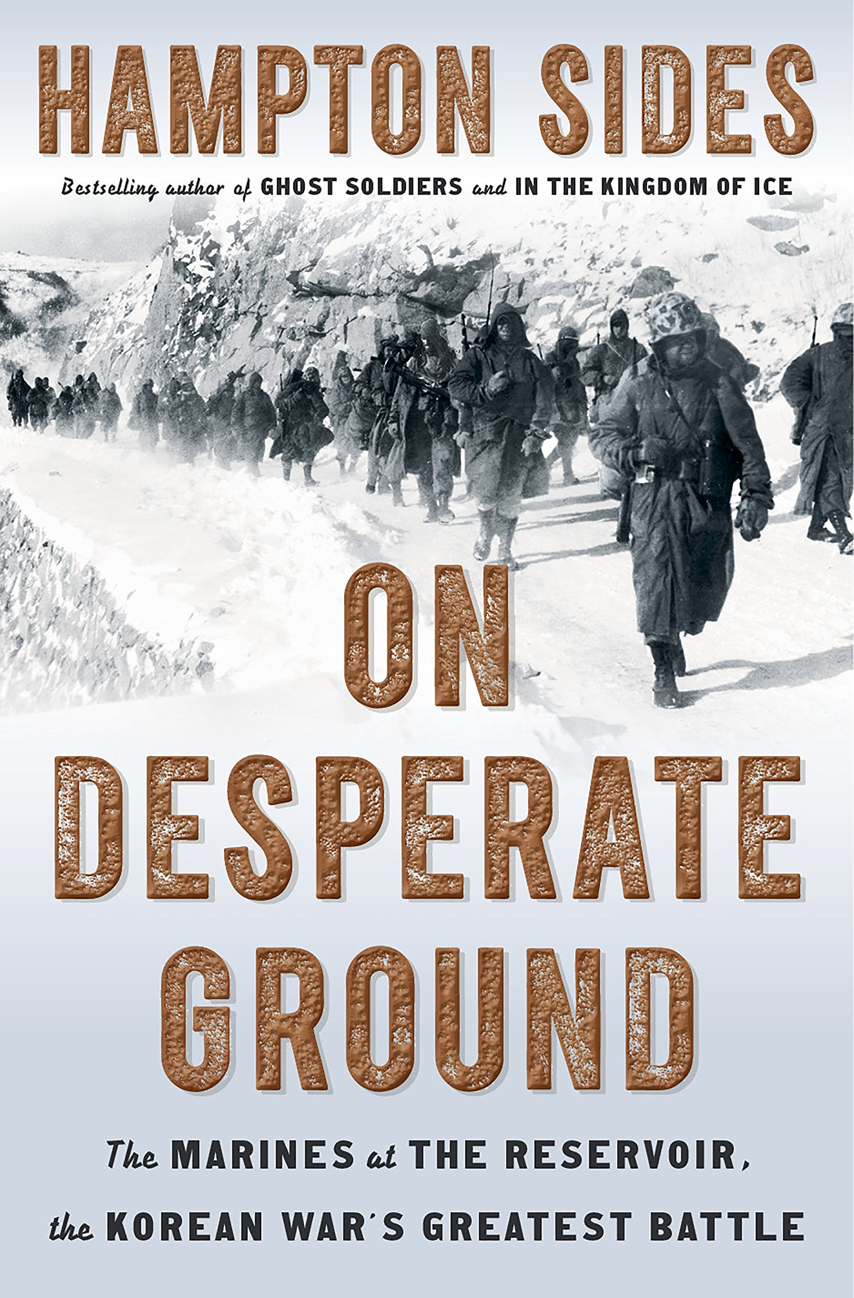 Soldiers in a line presenting Hampton Sides book on desperate ground.