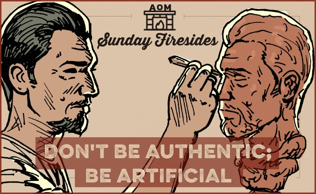 """Poster of """"Don't be Authentic; Be Artificial"""" by Sunday Firesides."""