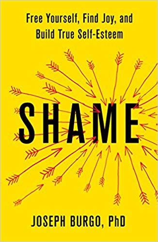 """Book cover of """"Shame"""" by Joseph Burgo, PHD."""