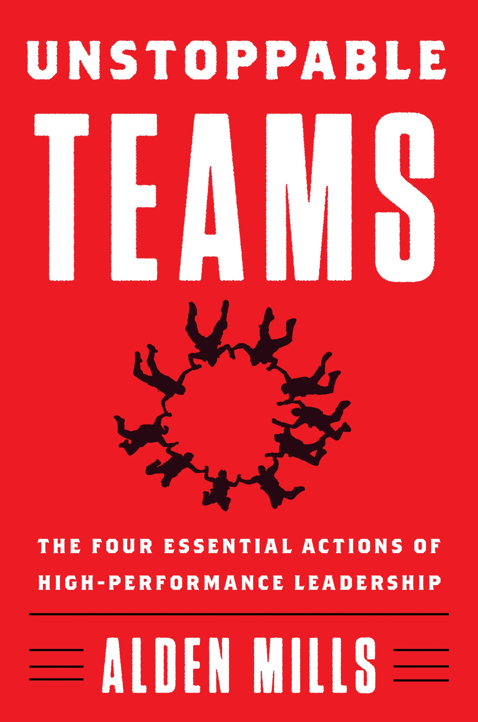 Unstoppable teams by Alden Mills book cover.