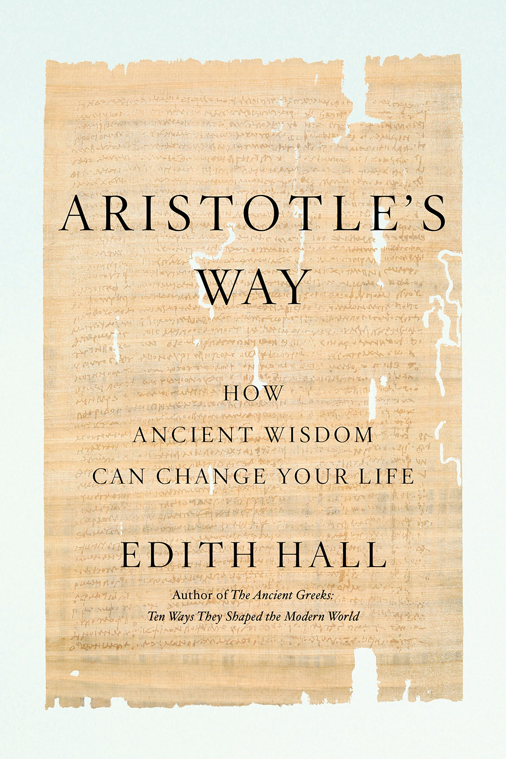 """Book cover of """"Aristotle's Way"""" by Edith Hall."""