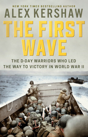 """Book cover of """"The First Wave"""" by Alex Kershaw."""
