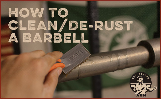 How to Clean and De-Rust a Barbell | The Art of Manliness