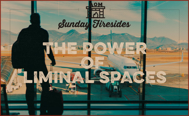 """""""The power of liminal spaces"""" by Sunday Firesides."""