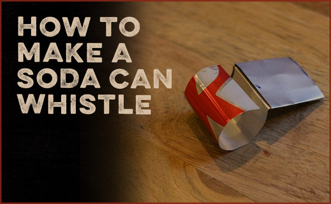 A soda can whistle.