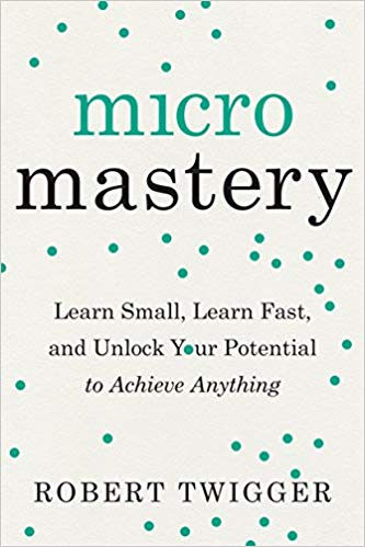 Micromastery by Robert Twigger book cover.