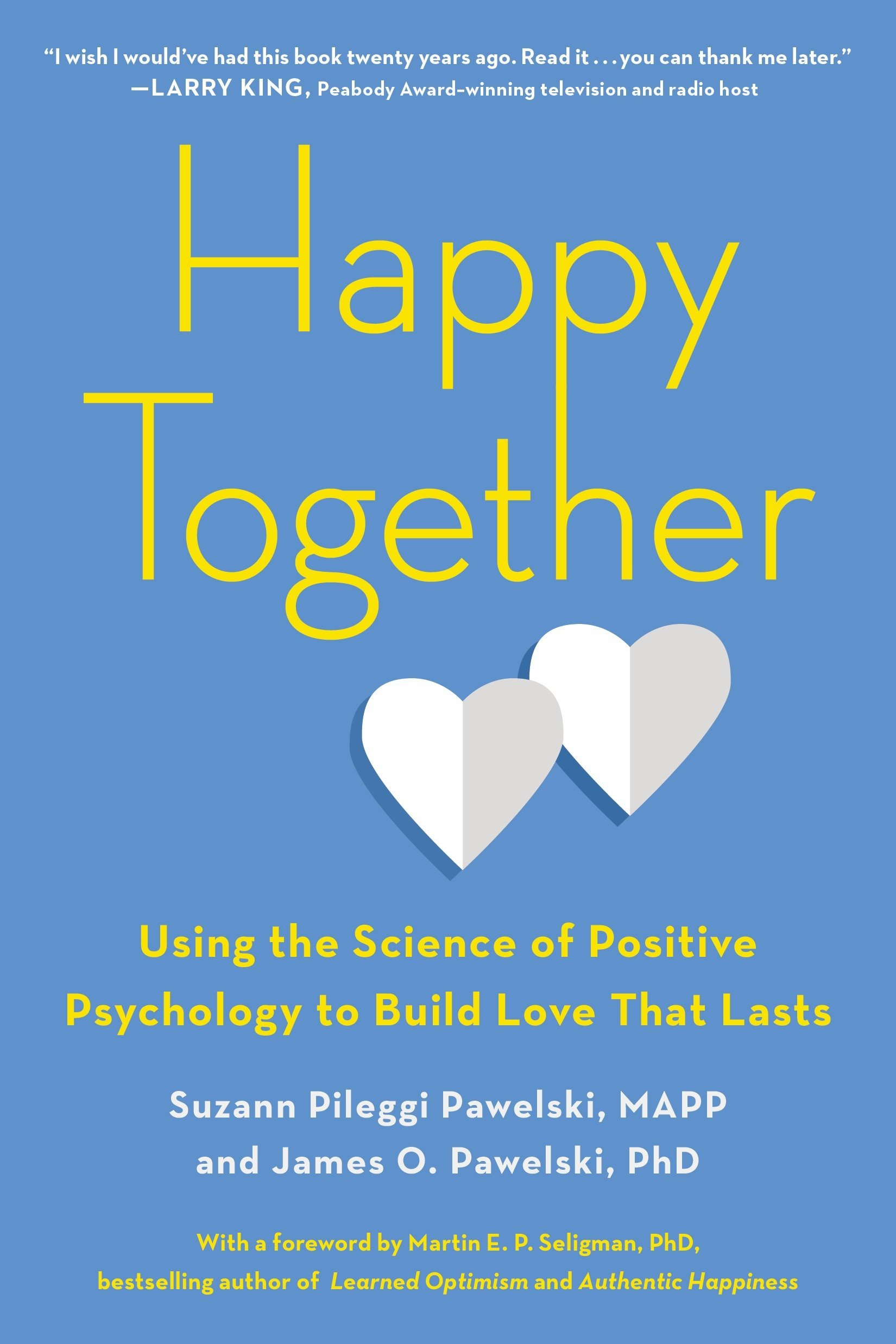 Happy together Suzann Pawelski and  James Pawelski book cover.