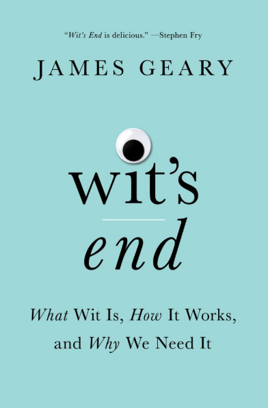 Wit's end by James Geary book cover.