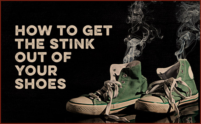 How to get the stink out of your shoes.