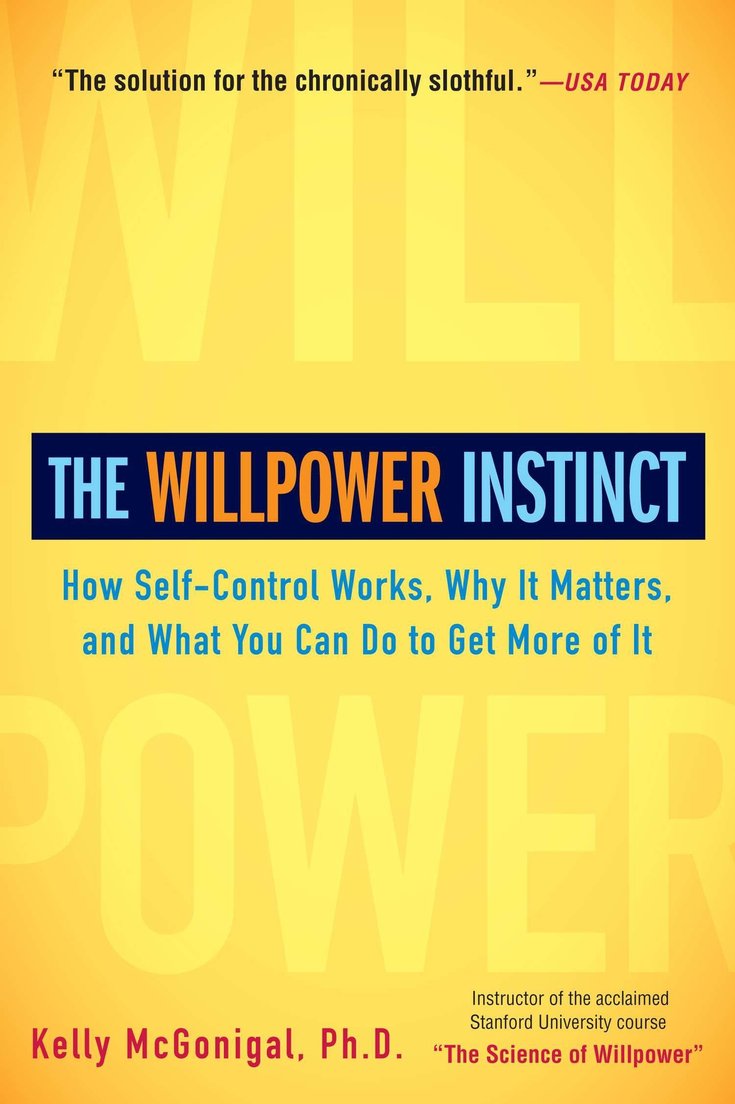 The willpower instinct by Kelly Mcgonigal book cover.
