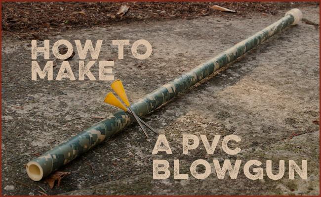 How to make a pvc blowgun.