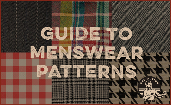 Guide to the most common menswear patterns.