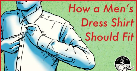 How a Men's Dress Shirt Should Fit | The Art of Manliness