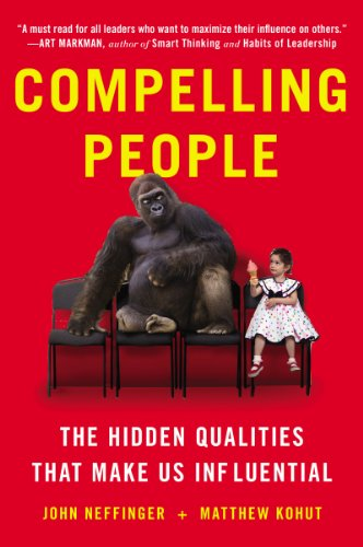 """""""Compelling People"""" book cover by John neffinger and Matthew kohut."""