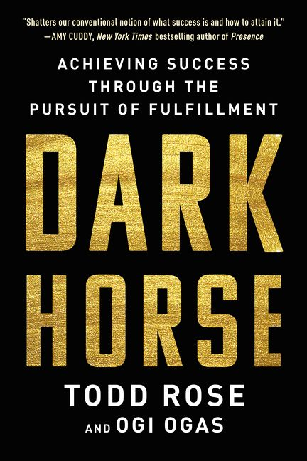"""""""Dark horse"""" book cover by Todd Rose and Ogi Ogas"""