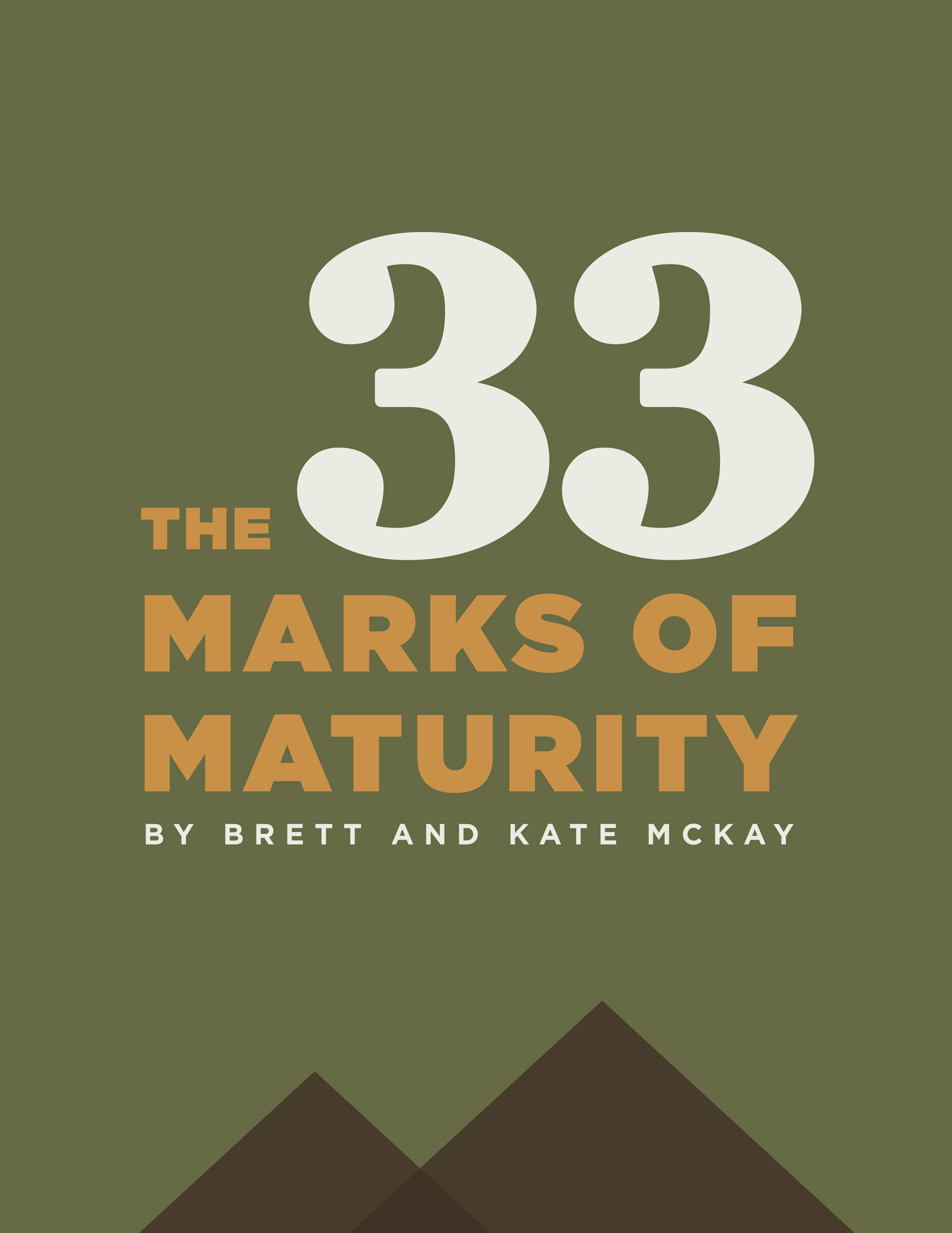 Book cover of The 33 Marks of Maturity by Brett and Kate Mckay.