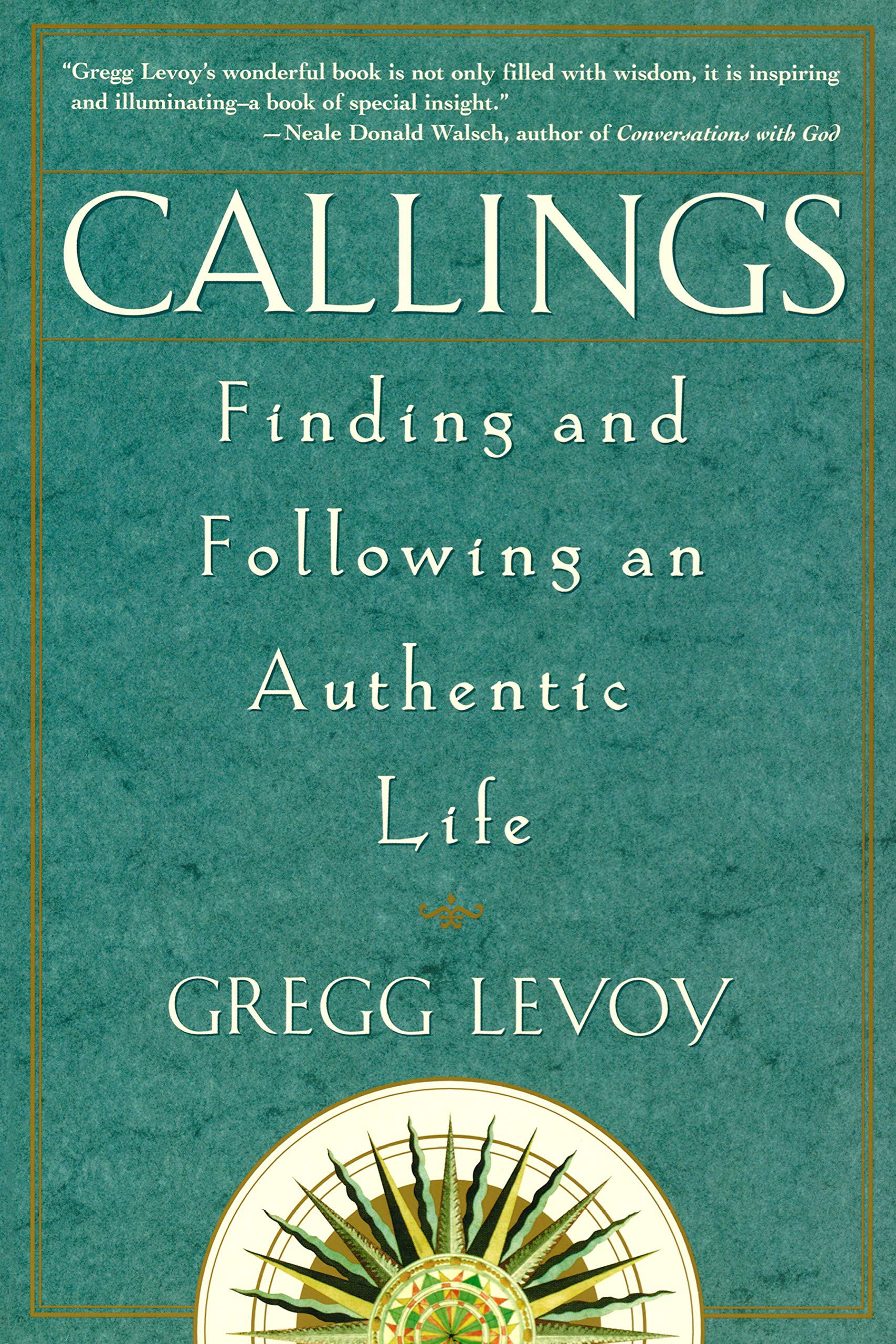 """Book cover of """"Callings"""" by Gregg levoy."""