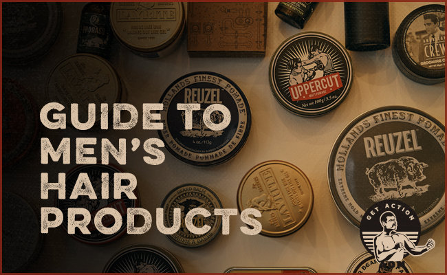 Hair Products For Men Everything You Need To Know The Art Of Manliness