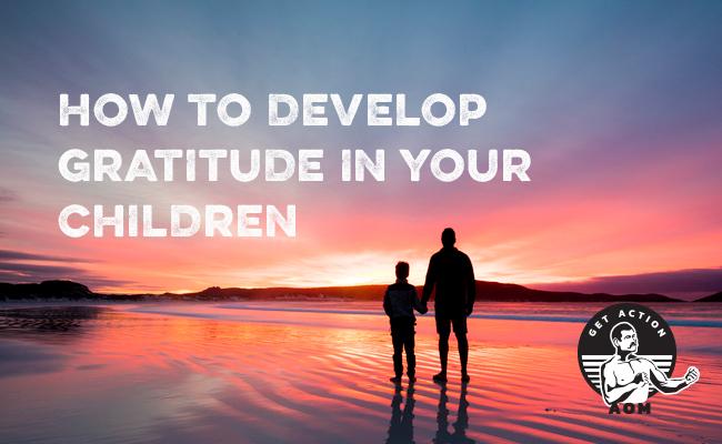 Developing gratitude in children.